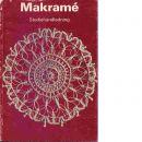 Makramé : studiehandledning - Boberg, Anne-Marie,   och  Svennås, Elsie,