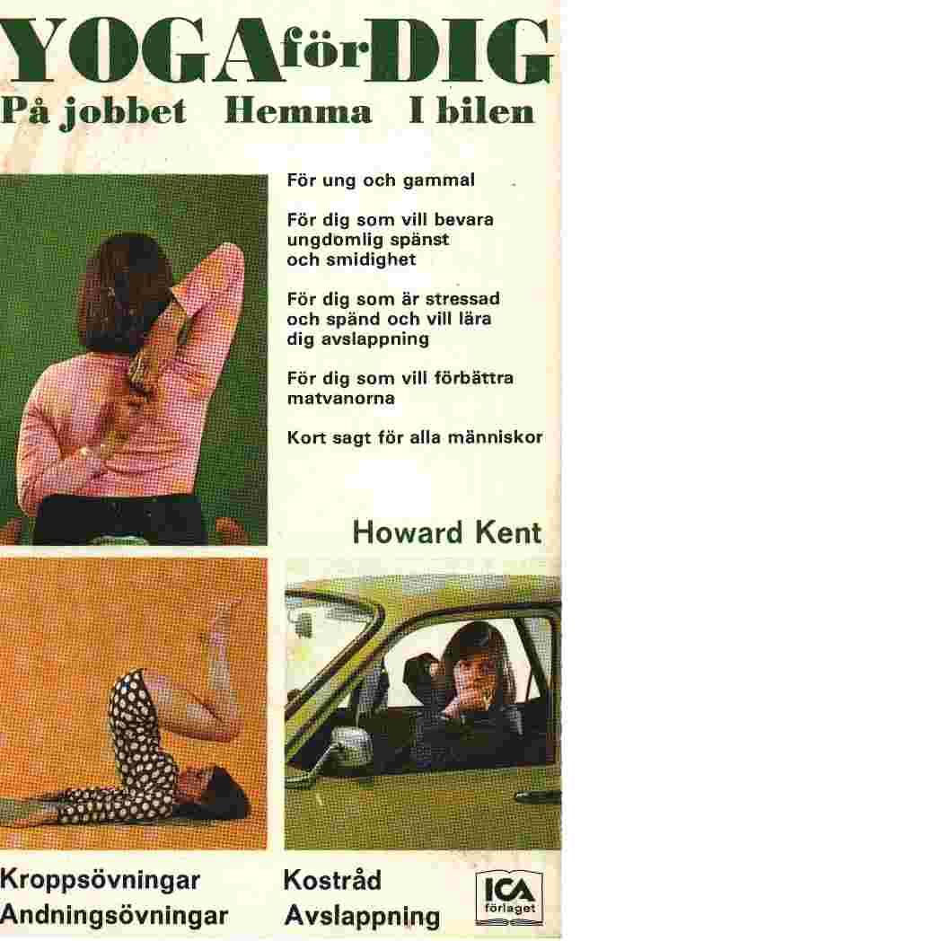 Yoga för dig - Howard, Kent