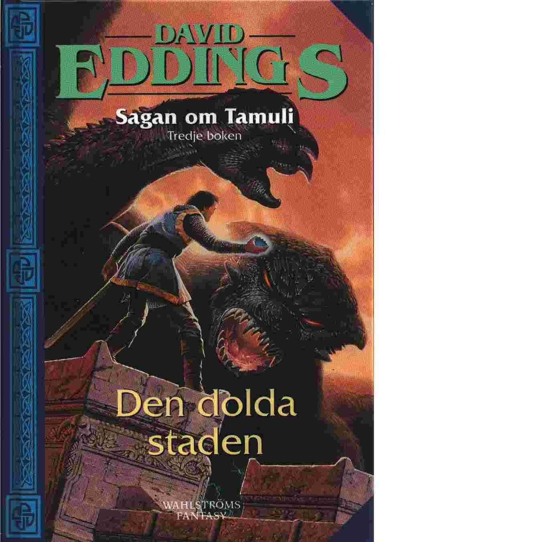Sagan om Tamuli. Bok 3, Den dolda staden - Eddings, David