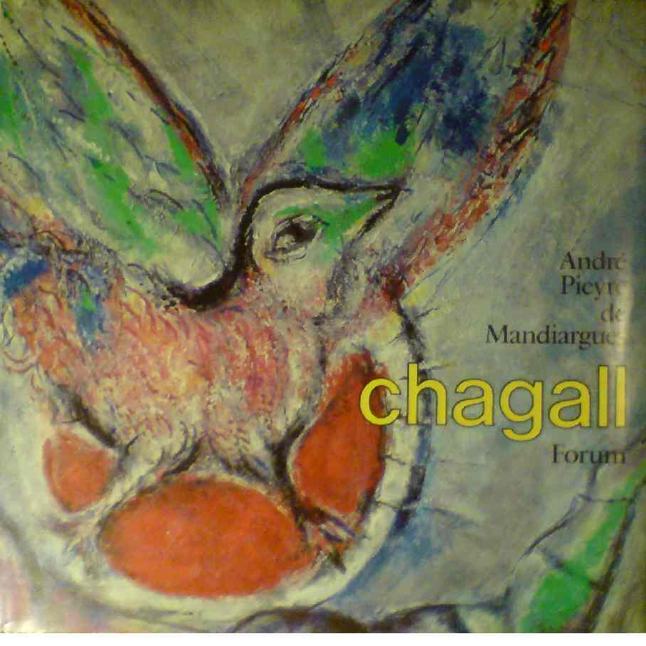 Chagall - Pieyre De Mandiargues, André