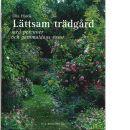 Lättsam trädgård - Hårde, Ulla