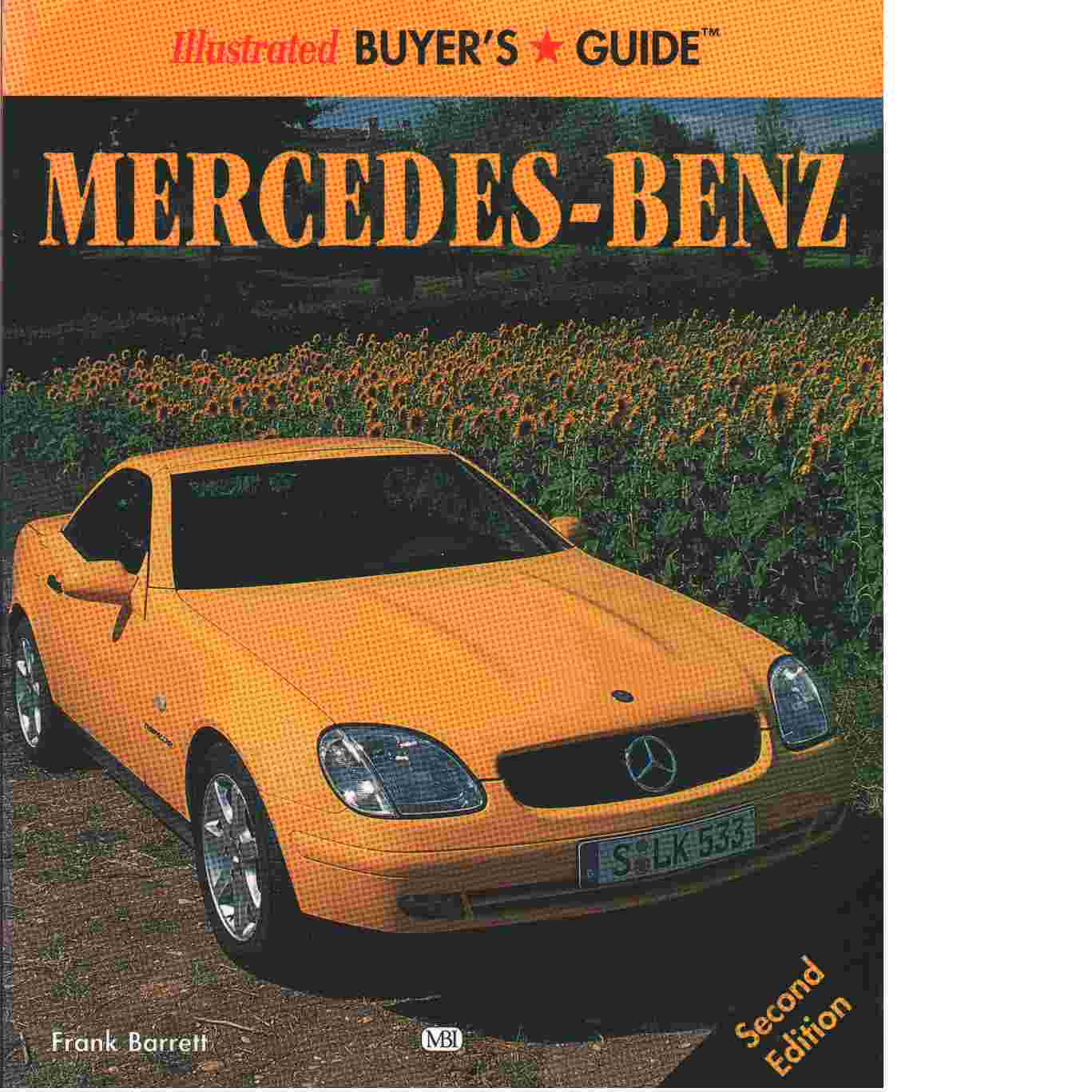 Illustrated Mercedes-Benz Buyer's Guide - Barrett, Frank