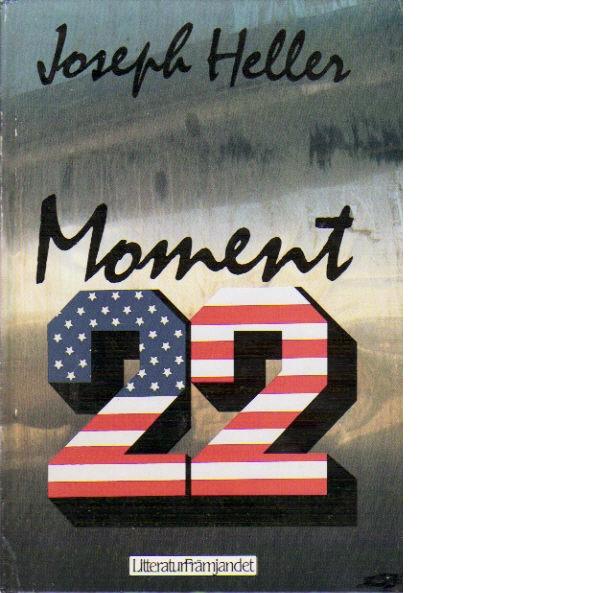 Moment 22 - Heller, Joseph