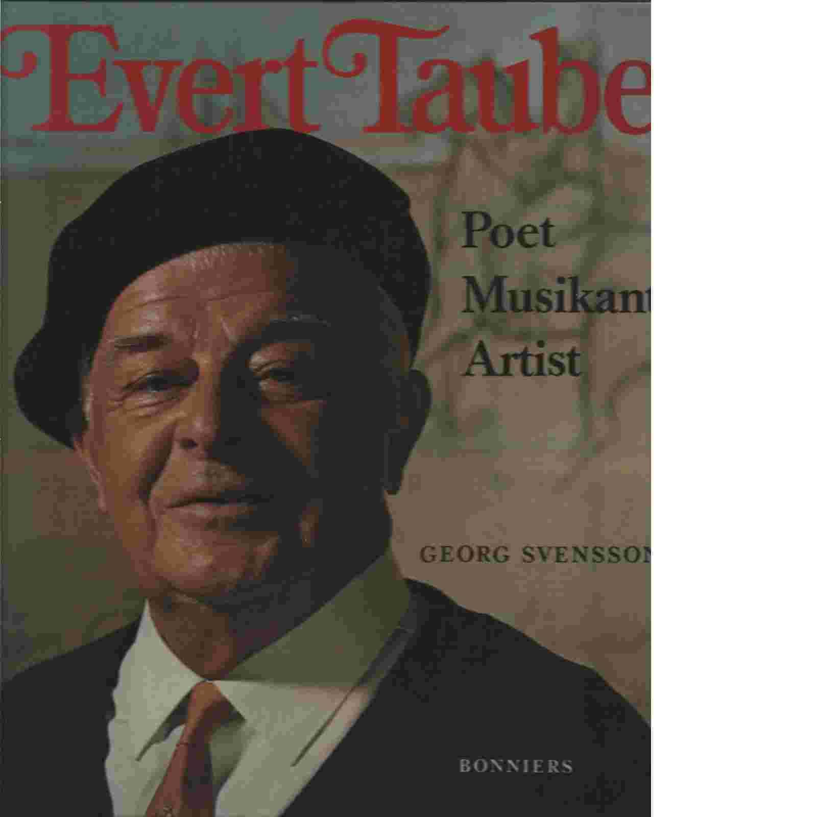 Evert Taube  poet, musikant, artist - Svensson, Georg