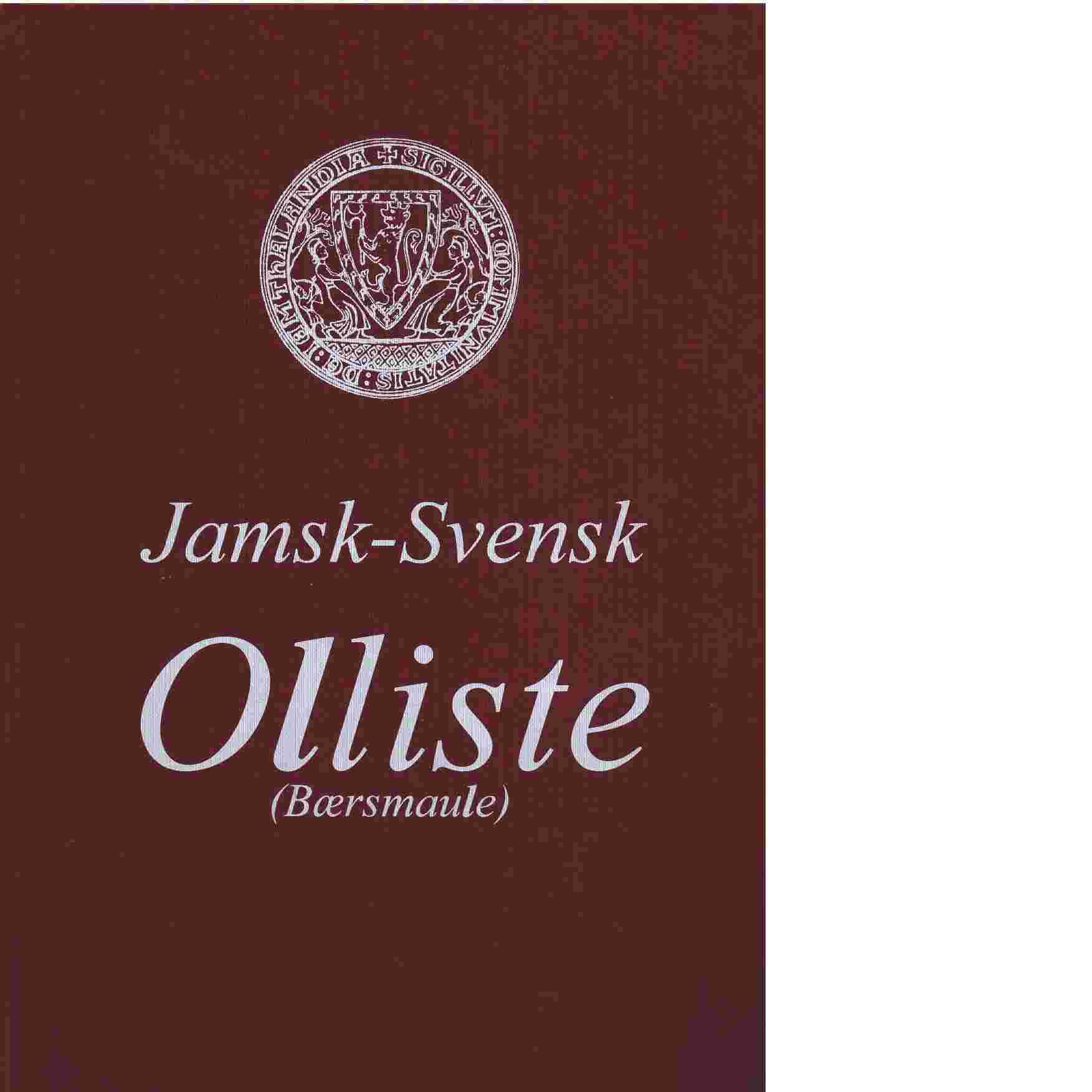 Jamsk - Svensk Olliste (Bærsmaule) - Staffansson, Ingvar