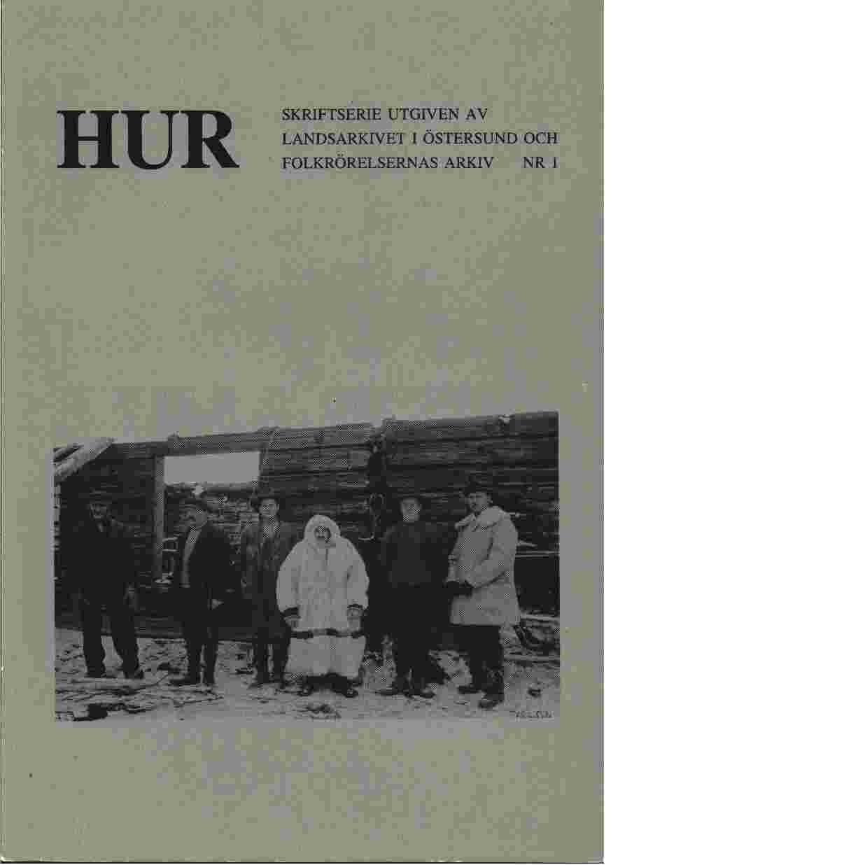 Hur - Öhberg, Arne och Rumar, Lars och Eklöv, Lage samt Rolén,  Mats