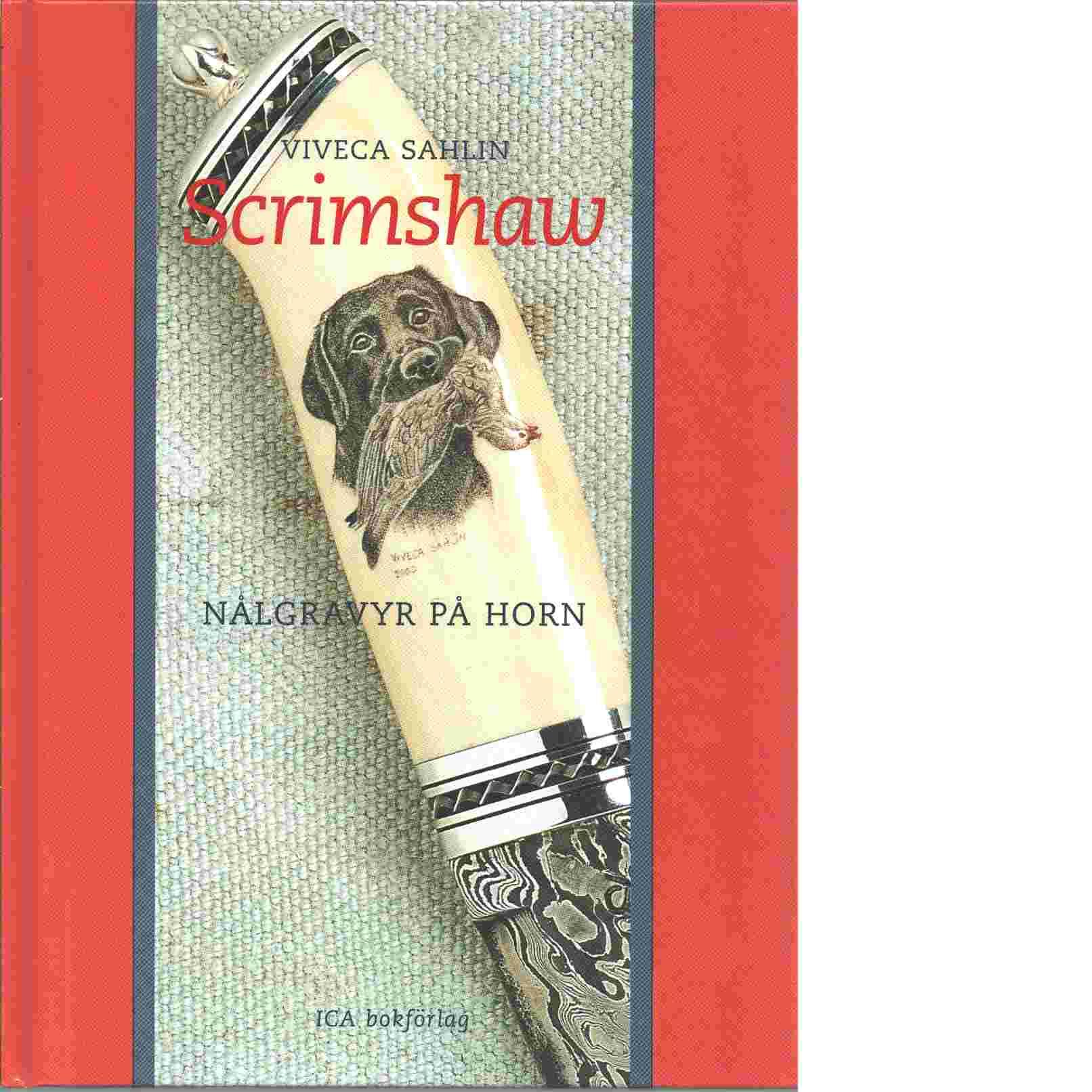 Scrimshaw nålgravyr på horn - Sahlin, Viveca