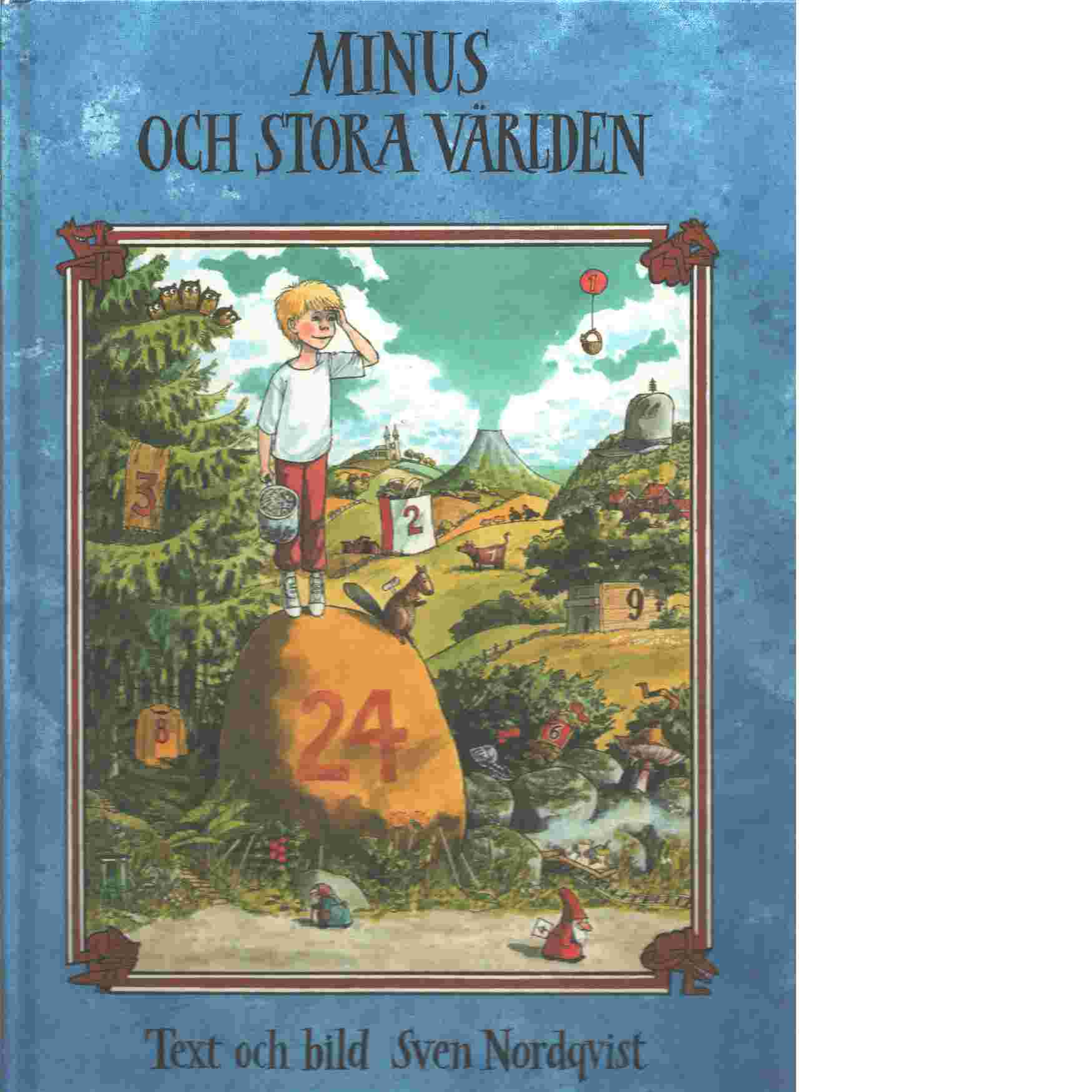 Minus och stora världen - Nordqvist, Sven