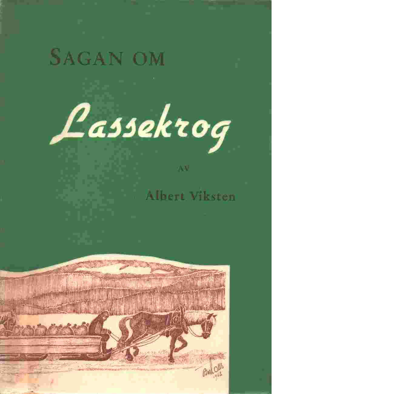 Sagan om Lassekrog - Red. Viksten, Albert