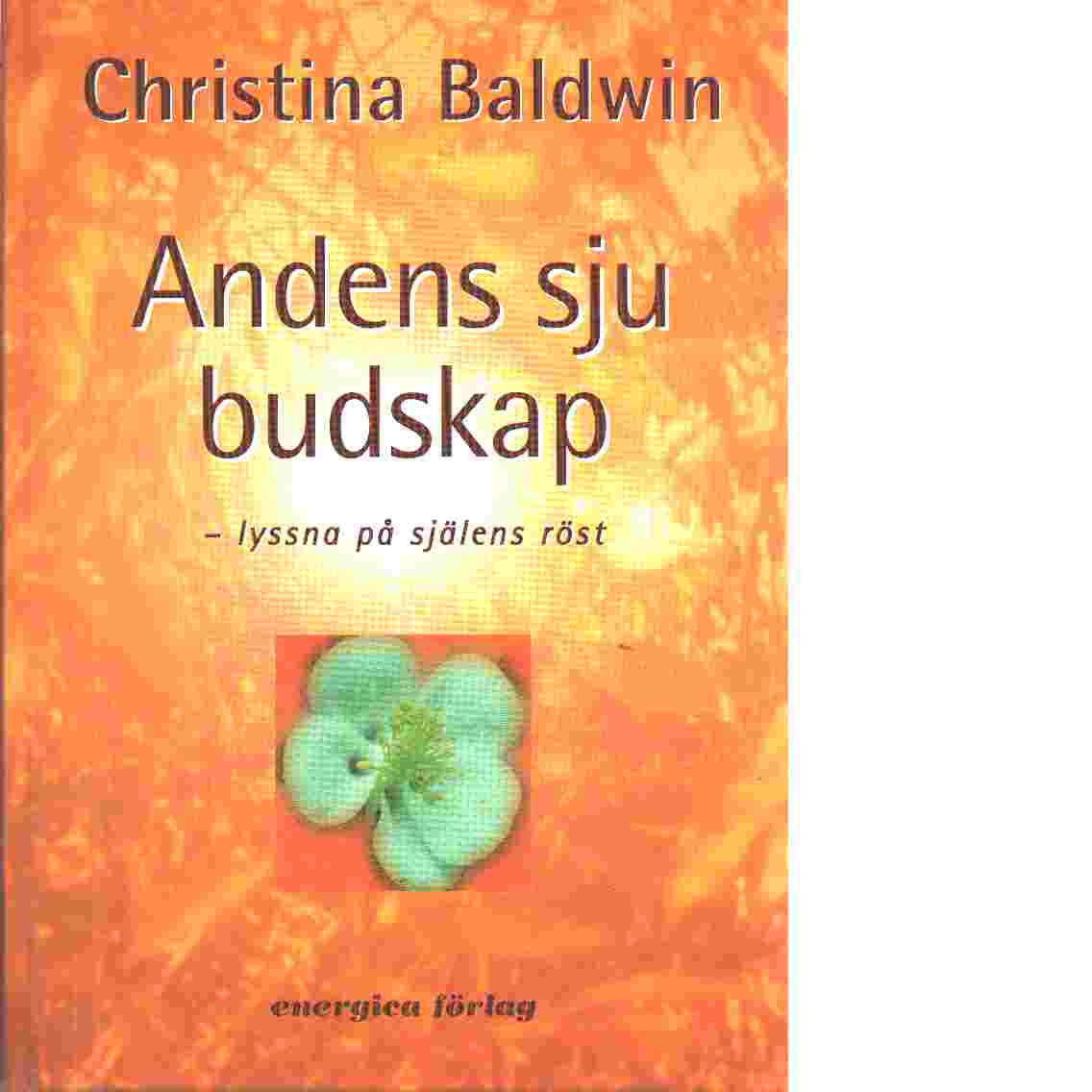 Andens sju budskap - Baldwin, Christina