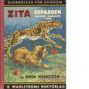 Zita, geparden - världens snabbaste djur - Wernström Swen