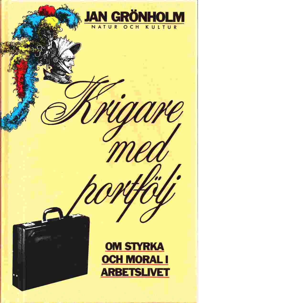 Krigare med portfölj - Grönholm, Jan