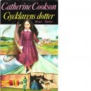 Gycklarens dotter - Cookson, Catherine