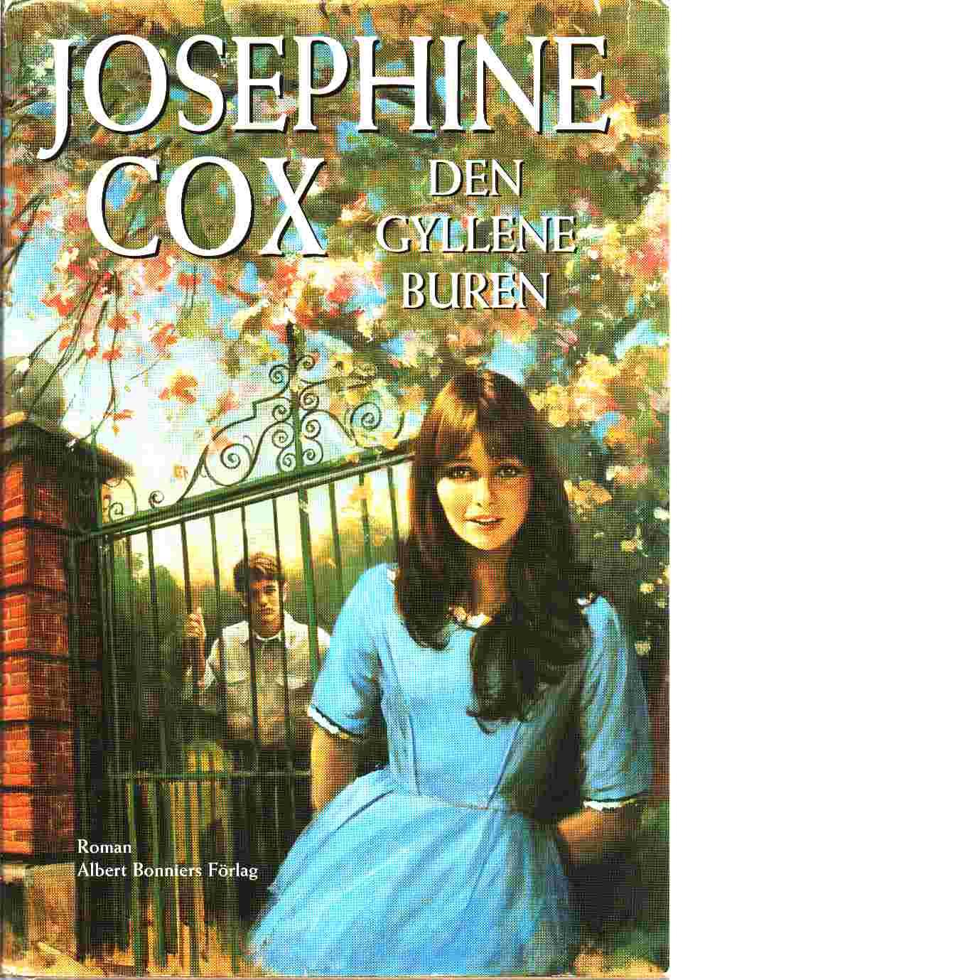 Den gyllene buren - Cox, Josephine