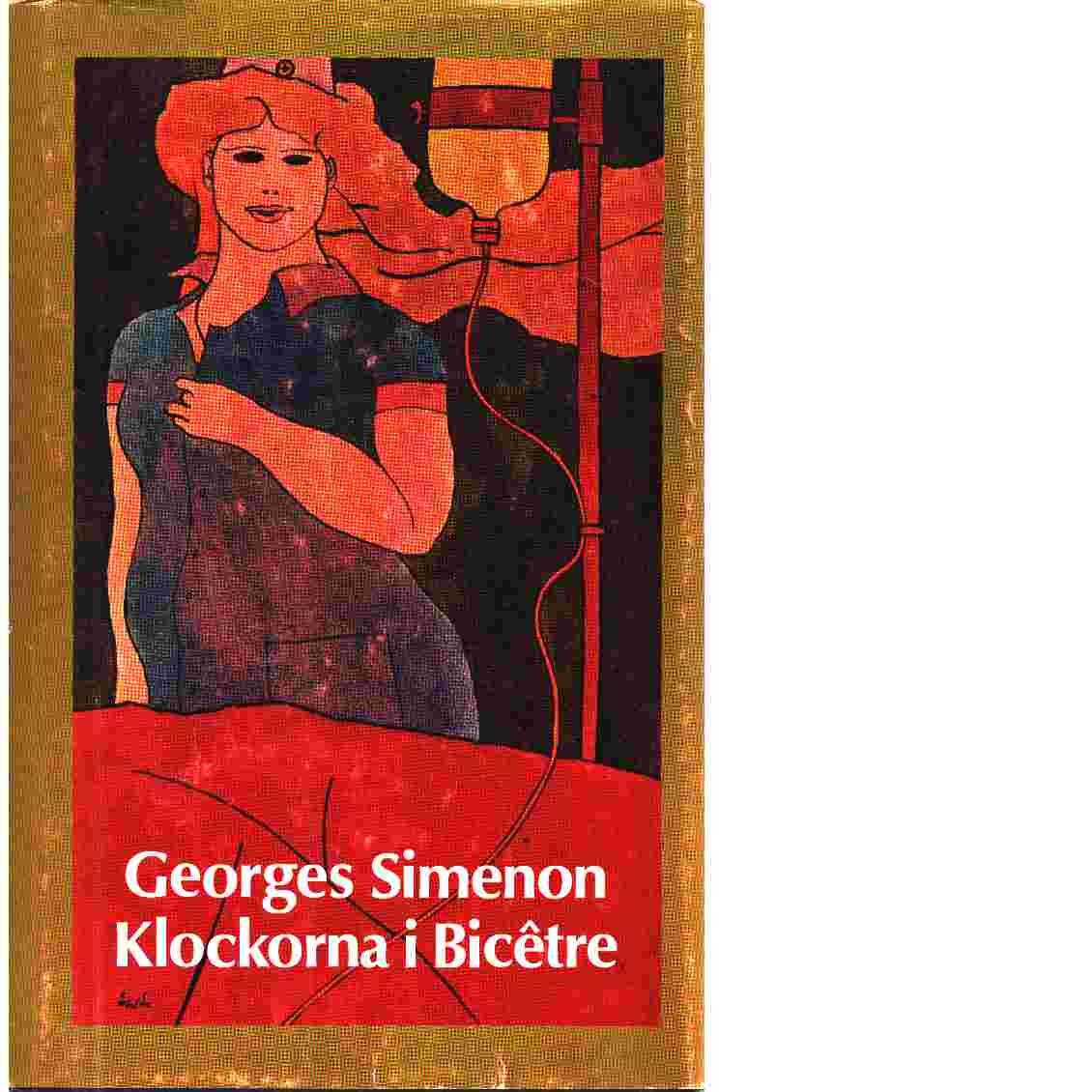 Klockorna i Bicêtre - Simenon, Georges