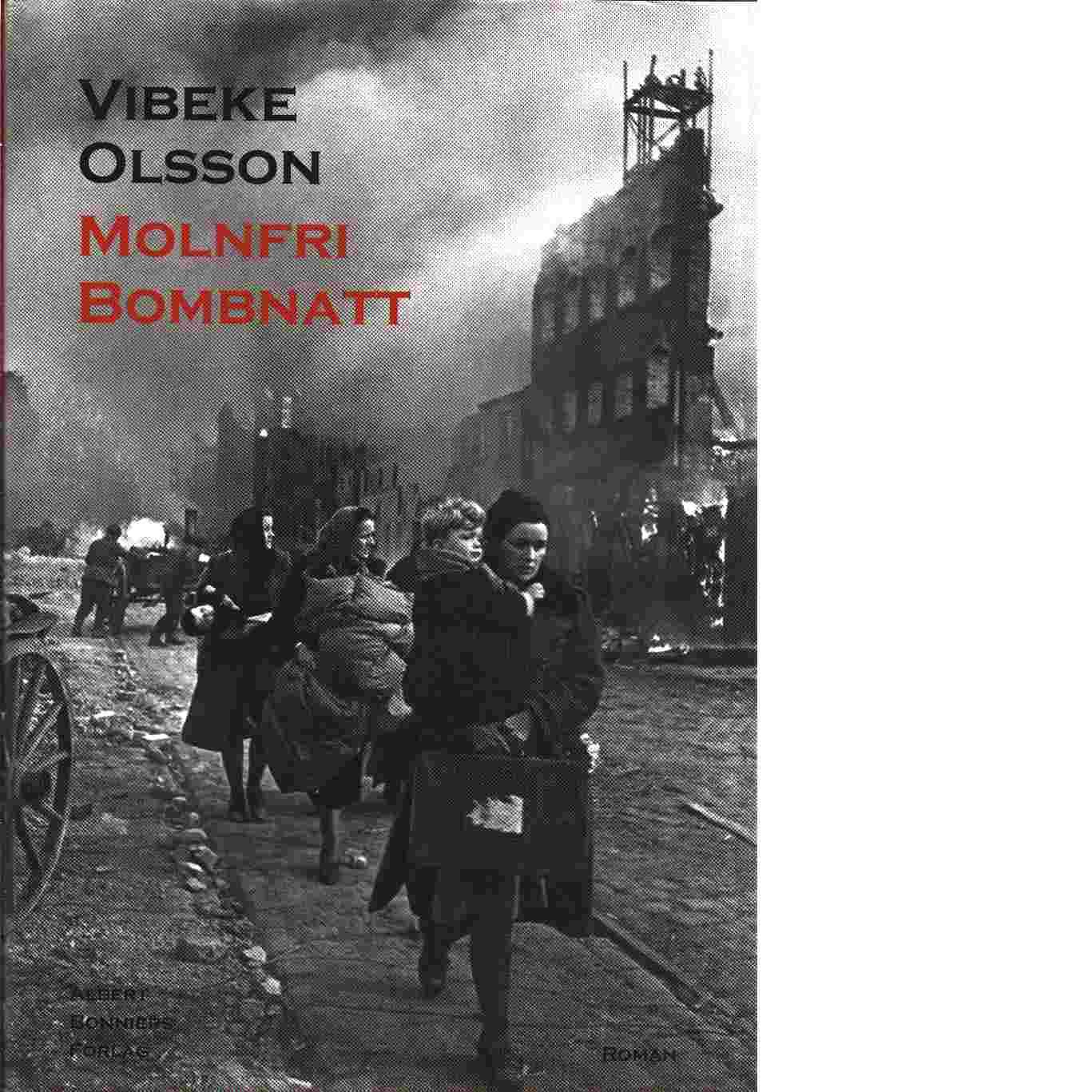 Molnfri bombnatt - Olsson, Vibeke
