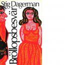 Bröllopsbesvär - Dagerman, Stig