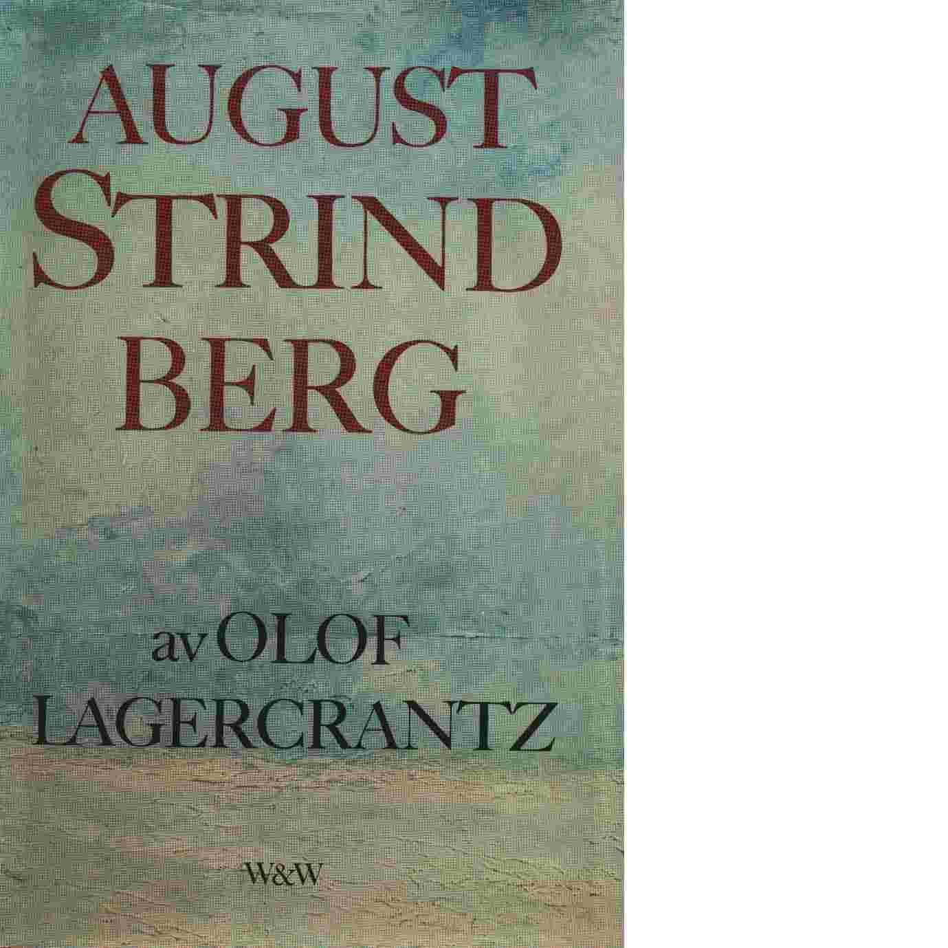 August Strindberg - Lagercrantz, Olof
