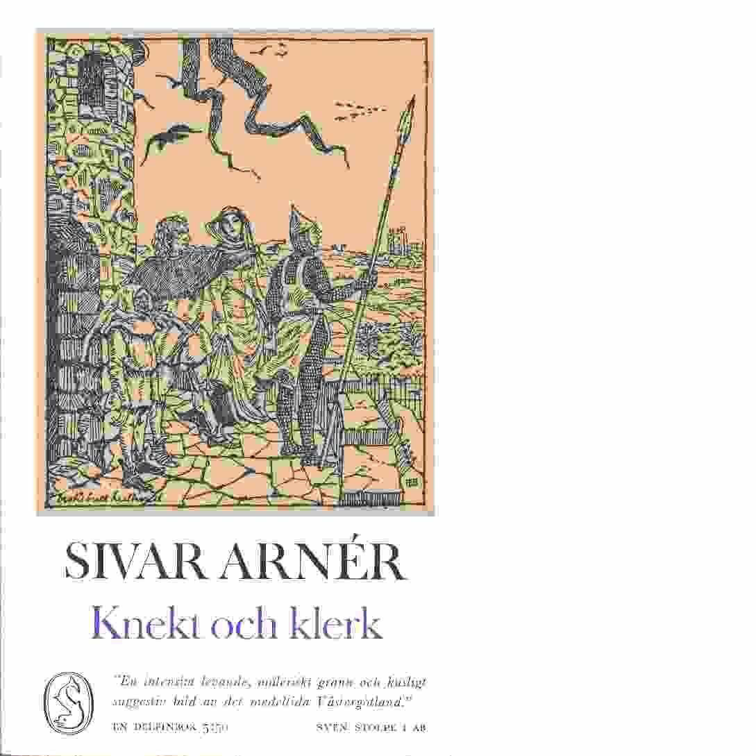 Knekt och klerk - Arnér, Sivar