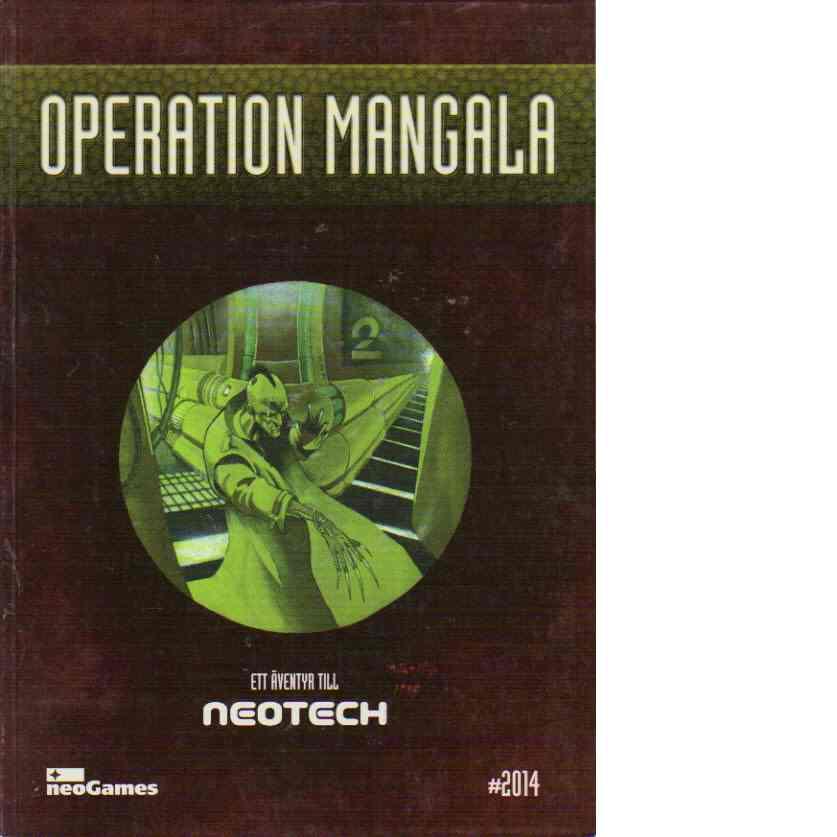 Operation Mangala - Ett äventyr till neotech - Behrmann, Marco