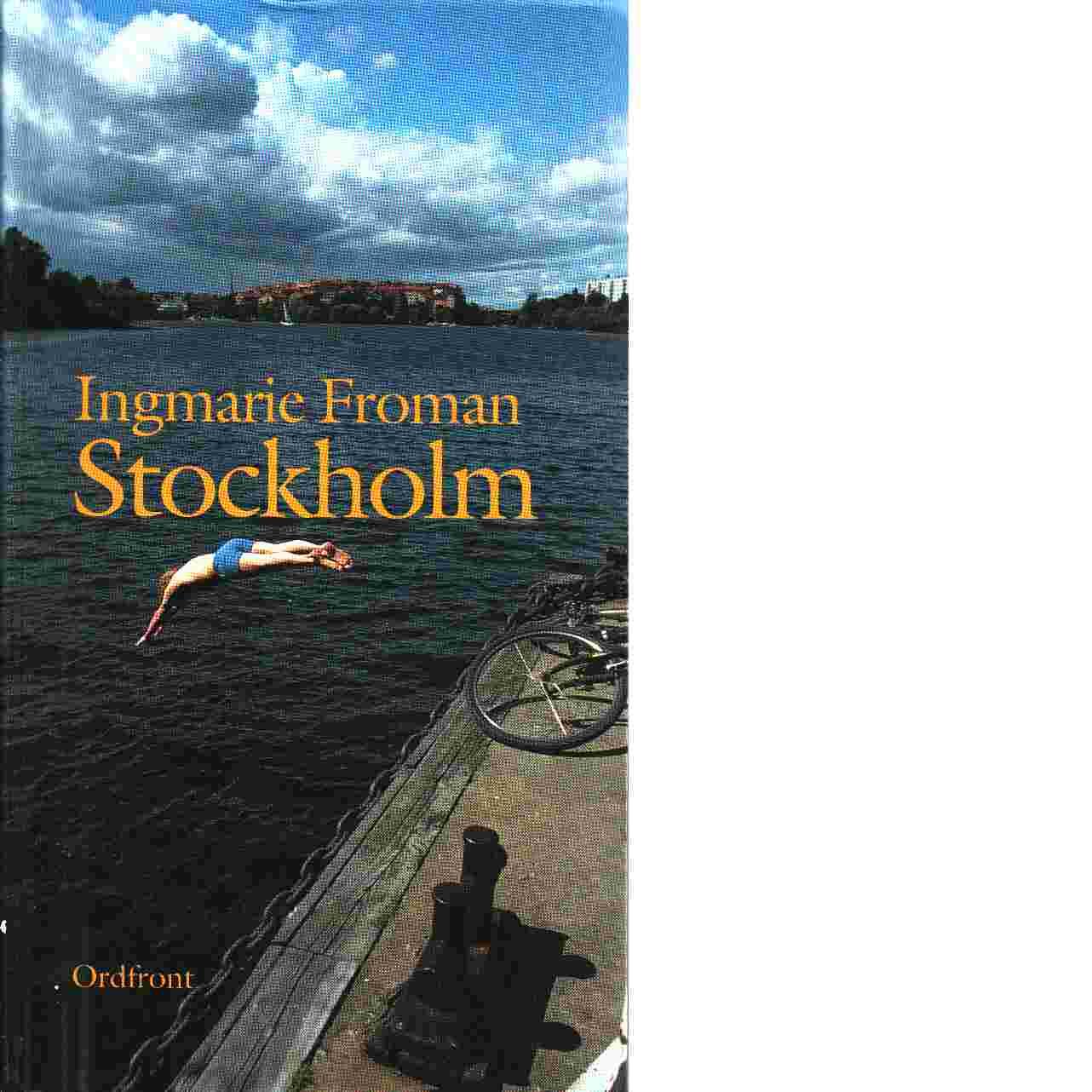 Stockholm - Froman, Ingmarie