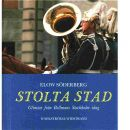 Stolta stad - Söderberg, Elow