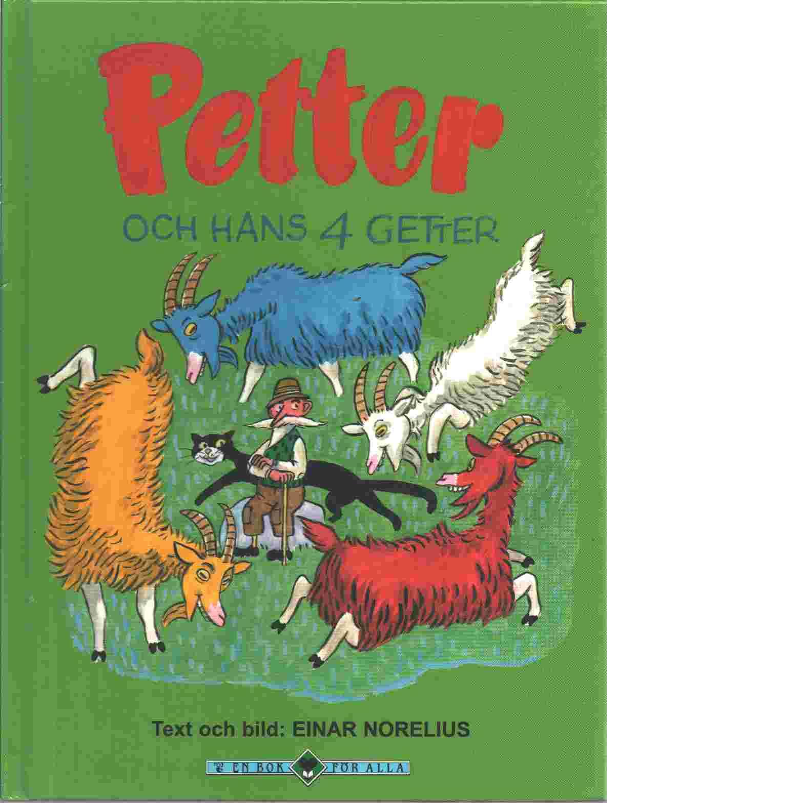Petter och hans fyra getter - Norelius, Einar