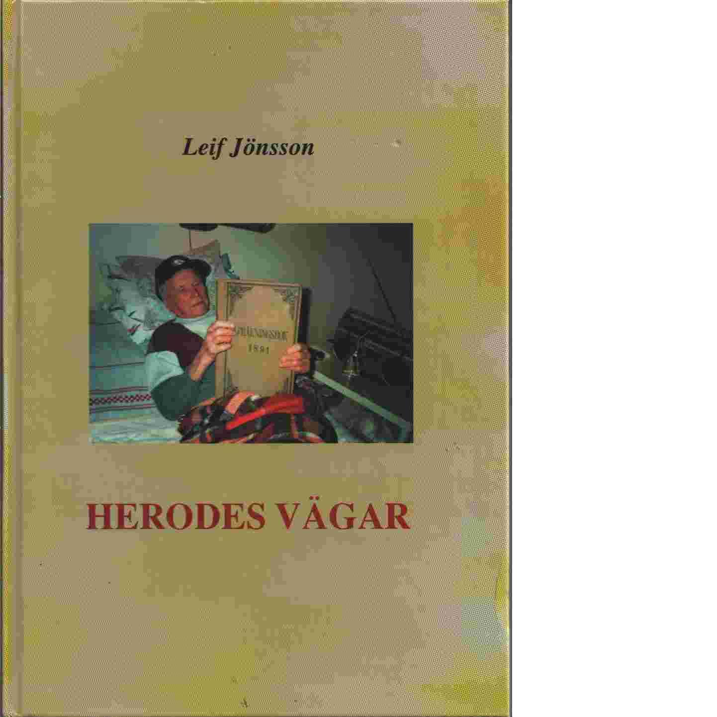 Herodes vägar : En bok om Ramsjö - Jönsson, Leif