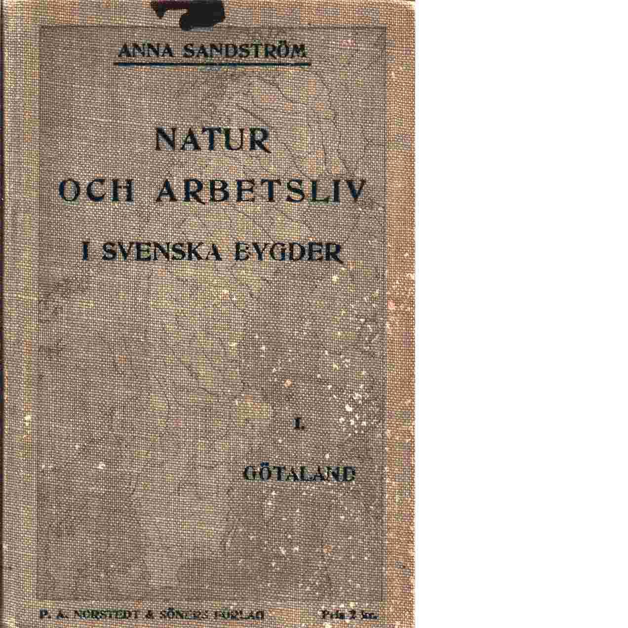 Natur och arbetsliv i svenska bygder - Sandström, Anna