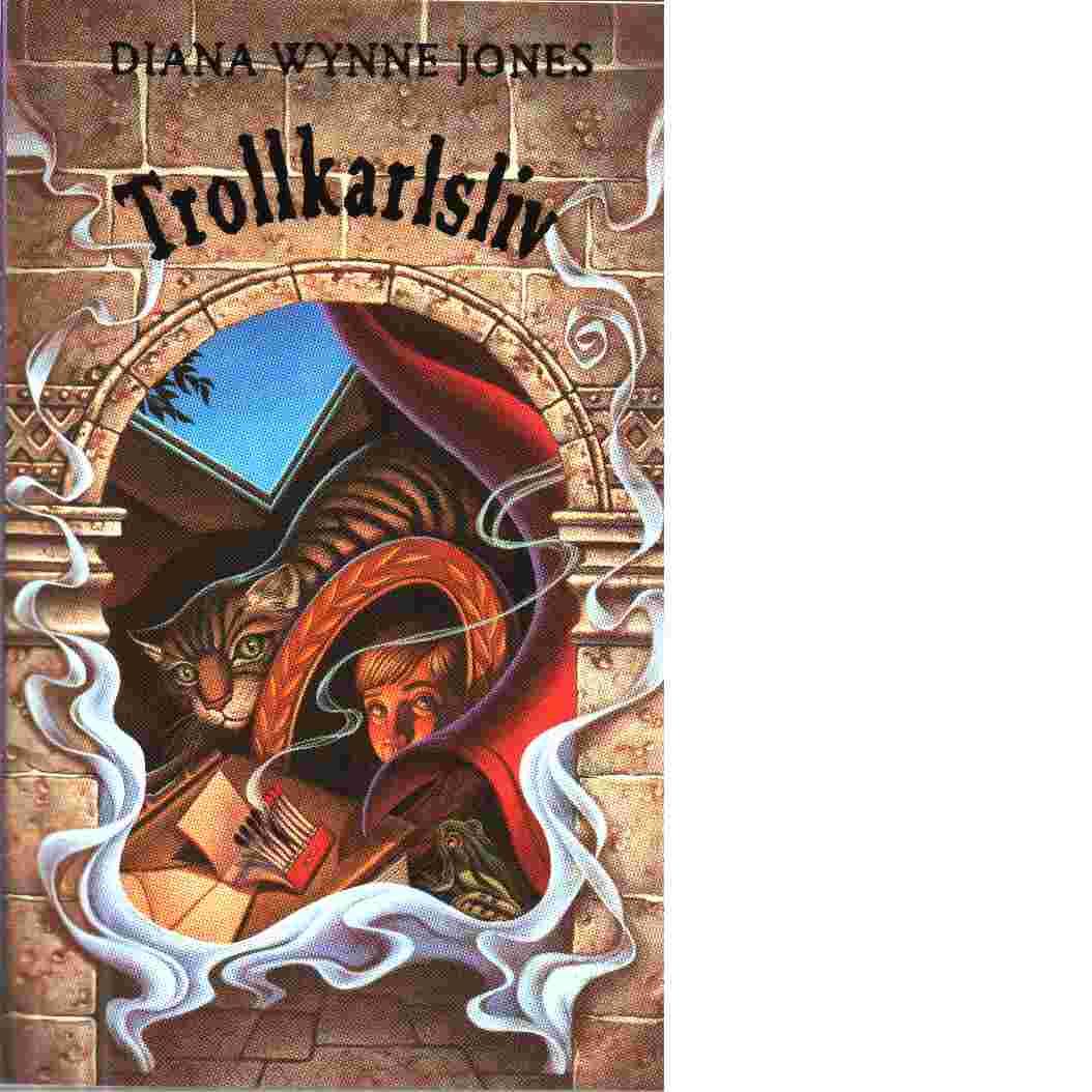 Trollkarlsliv - Jones, Diana Wynne