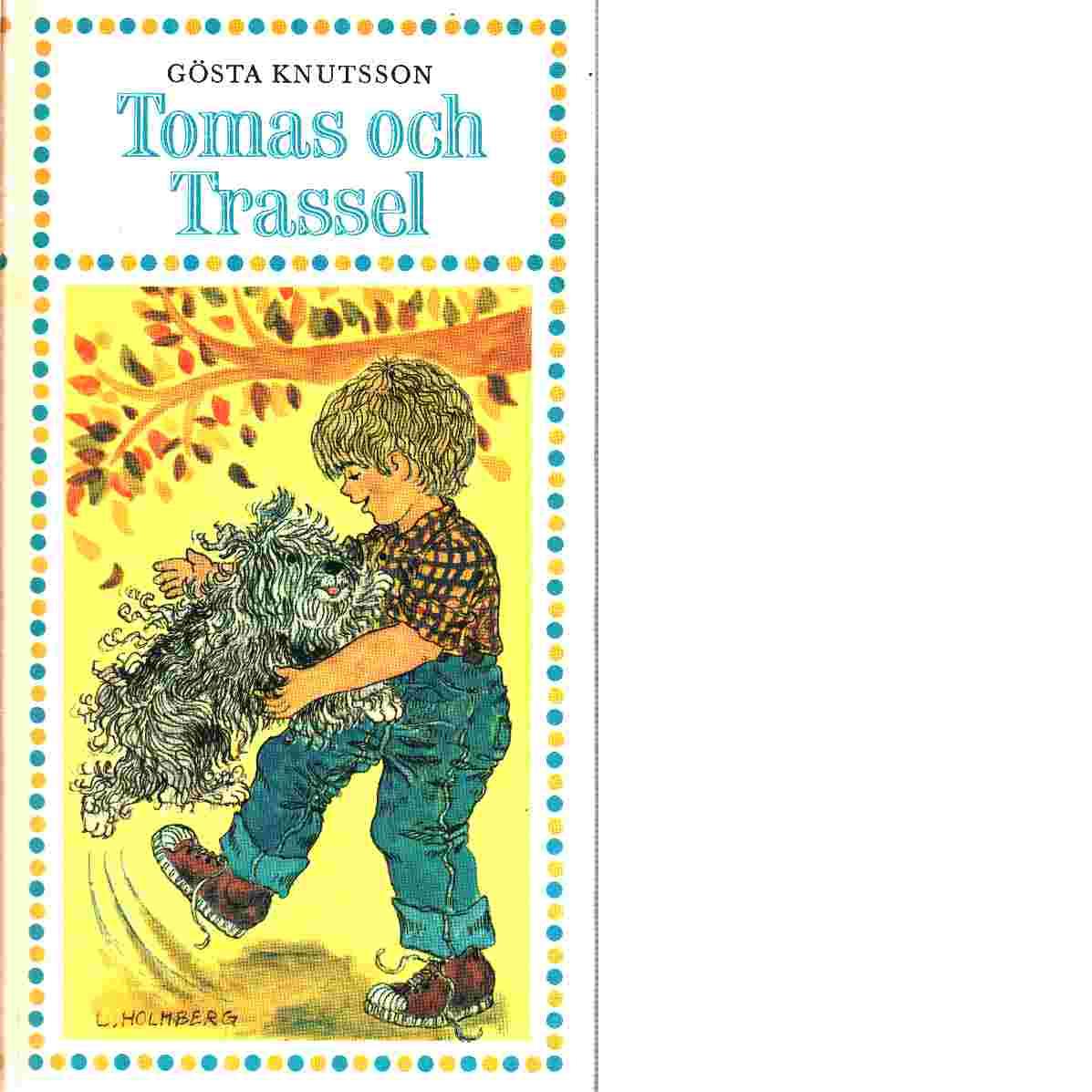 Tomas och Trassel - Knutsson, Gösta