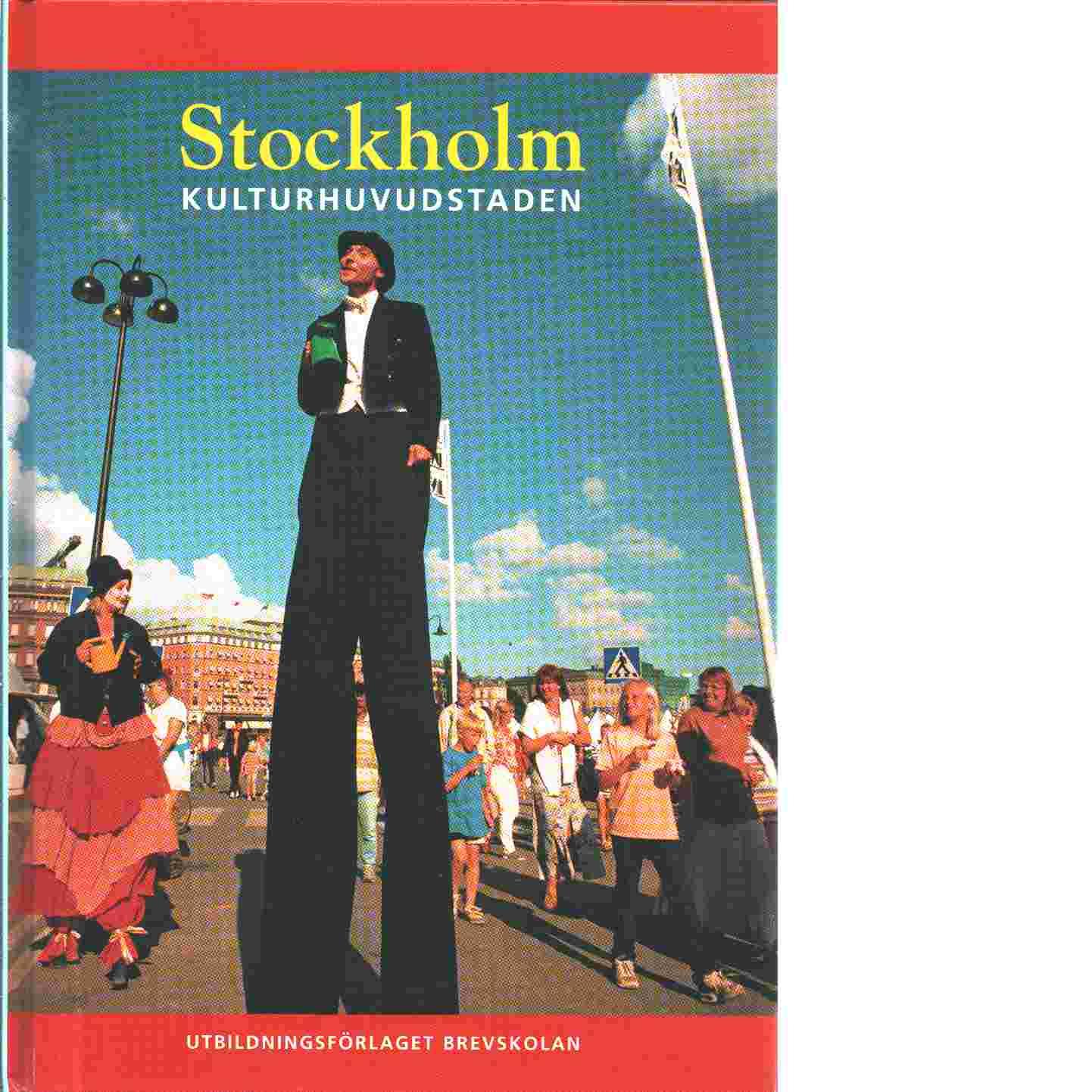 Stockholm : kulturhuvudstaden - Tynderfeldt, Bo