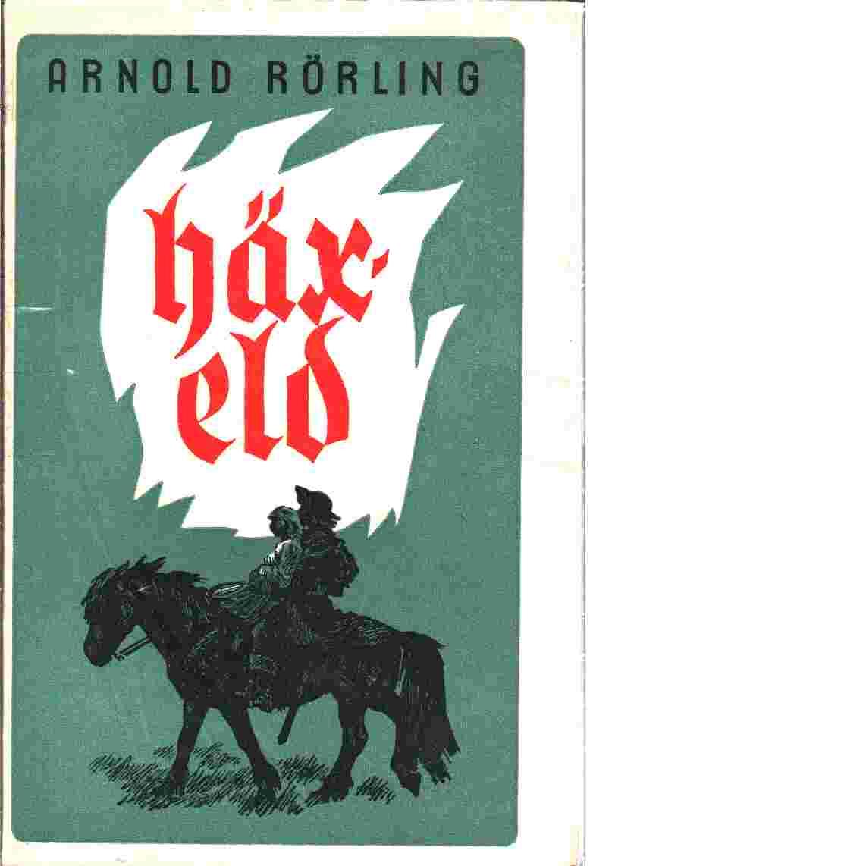 Häxeld - Rörling, Arnold