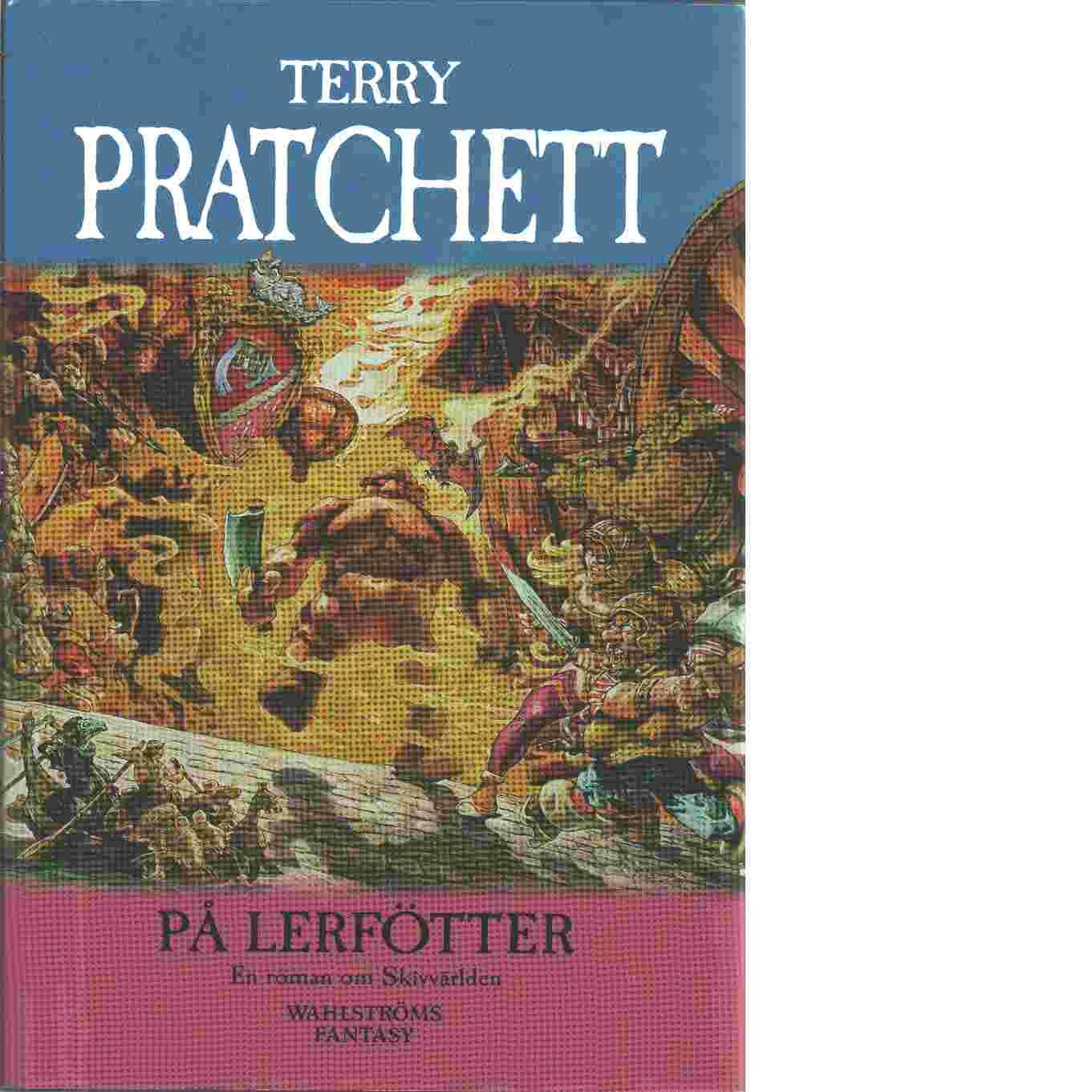 På Lerfötter - Pratchett, Terry