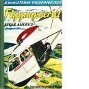Flygmysteriet : [tvillingdetektiverna] - Ahlrud, Sivar