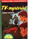 TV-mysteriet  : [tvillingdetektiverna] - Ahlrud, Sivar