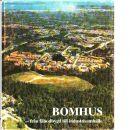 Bomhus : från fäbodbygd till industrisamhälle - Lindstedt, Henry och   Bomhus villaägareförening