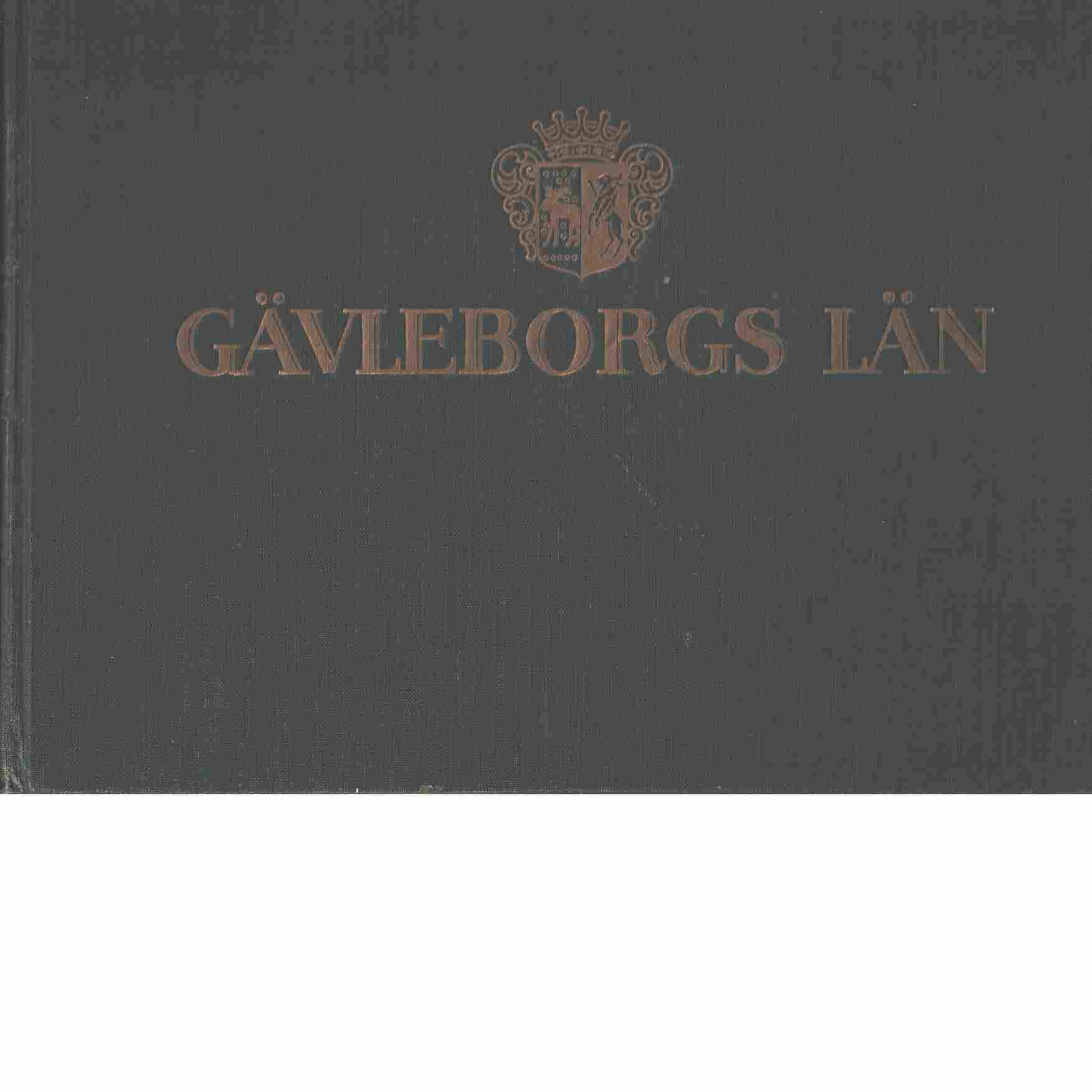 Gävleborgs län bildgalleri - Lindeberg, Wilh.  och  Hedman, Gust