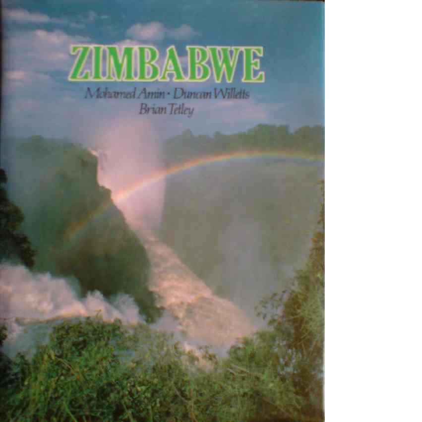 Zimbabwe - Amin, Mohamed och Tetley, Brian  samt Willetts, Duncan