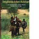 Det glömda folket i Kalahari - Van der Post, Laurens  och  Taylor, Jane
