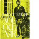 Sol och vår : ballader, visor och dikter - Taube, Evert