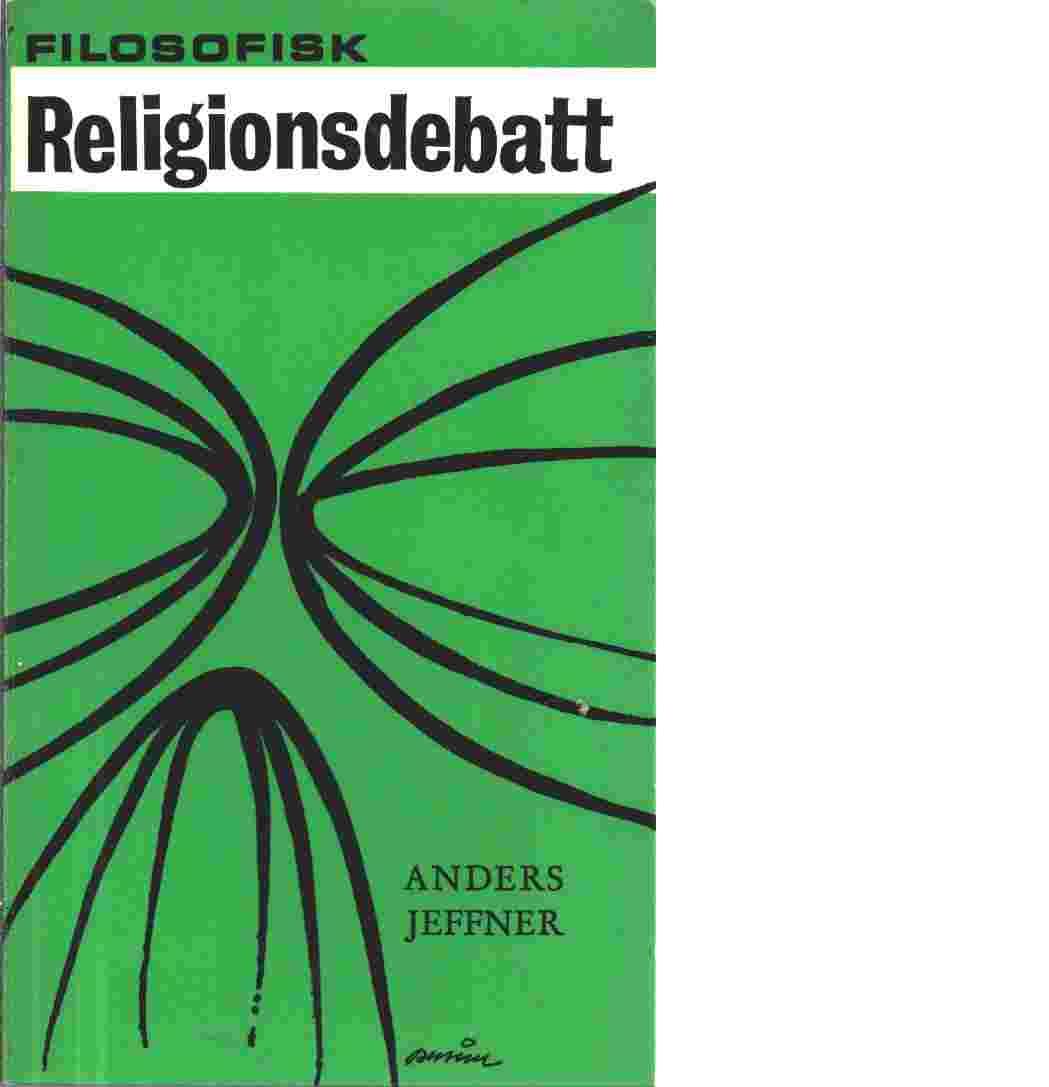 Filosofisk religionsdebatt - Jeffner, Anders