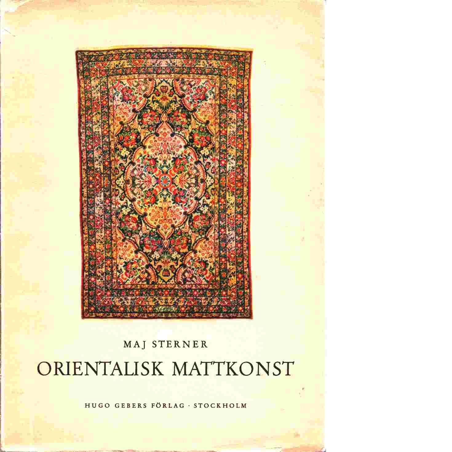 Orientalisk mattkonst - Sterner, Maj