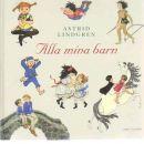 Alla mina barn - Lindgren, Astrid