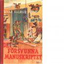 Det försvunna manuskriptet - Ahlrud, Sivar