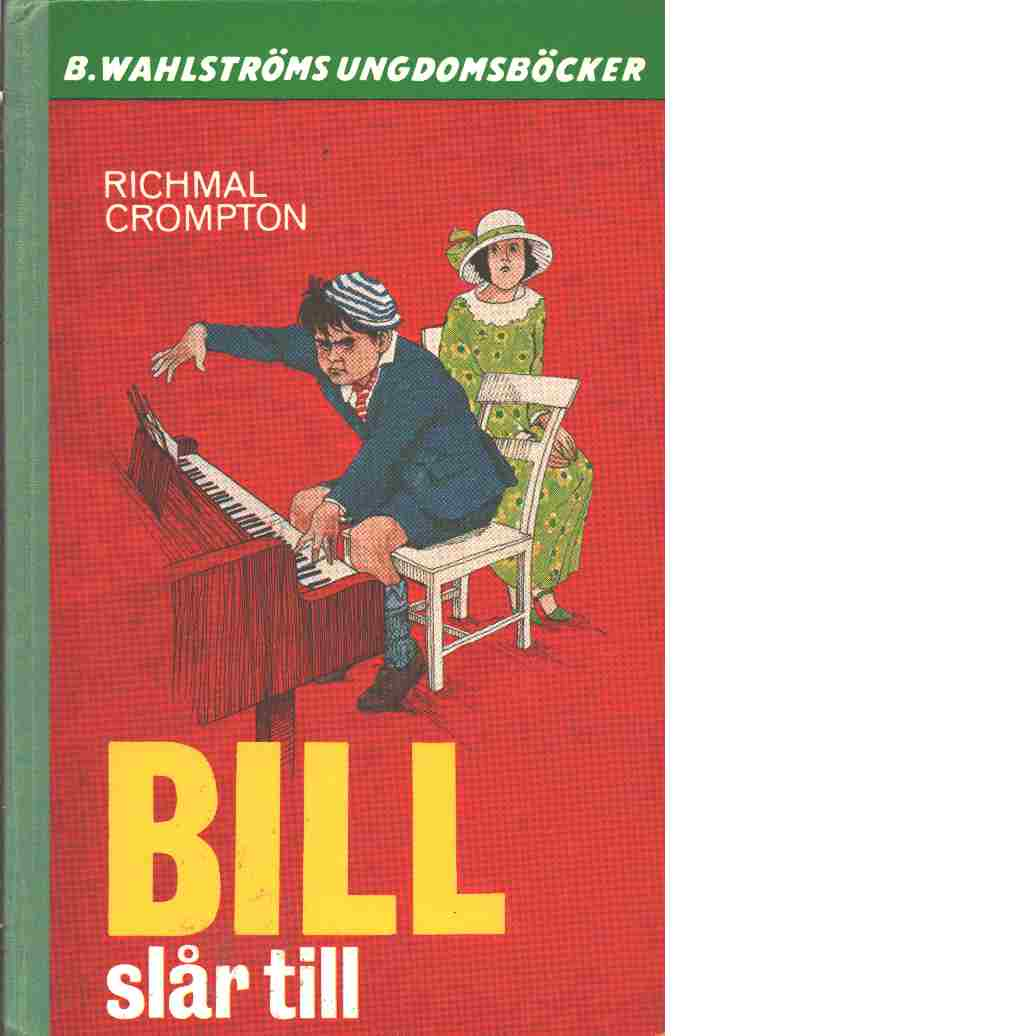 Bill slår till - Crompton, Richmal