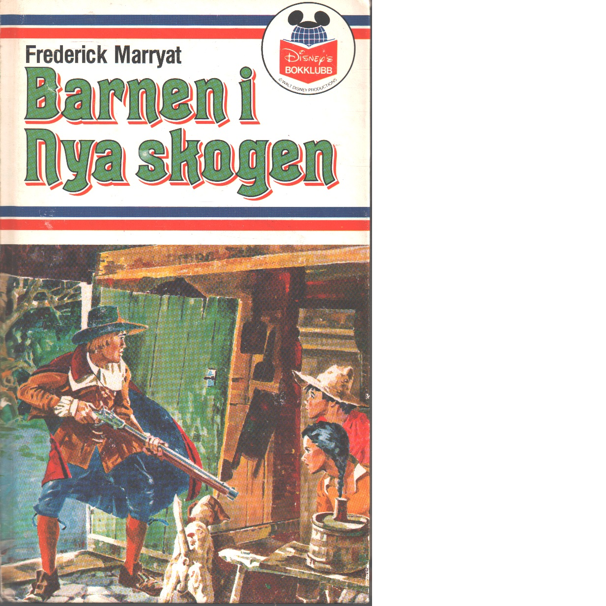 Barnen i Nya skogen - Marryat, Frederick