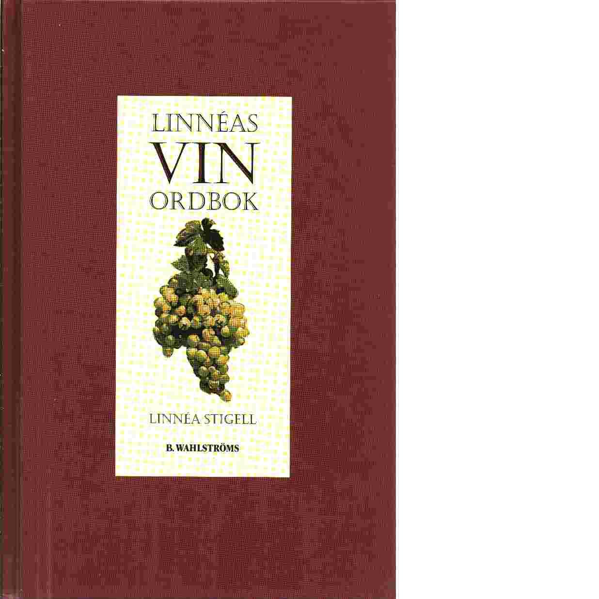 Linnéas vin ordbok - Stigell, Linnéa