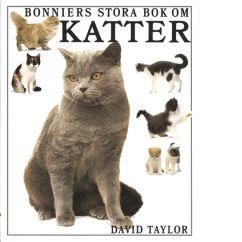 Bonniers stora bok om katter - Taylor, David