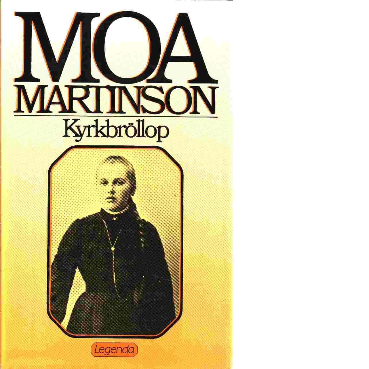 Kyrkbröllop - Martinson, Moa